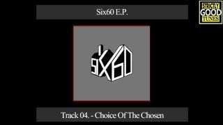 Six60 - EP - 04 - Choice Of The Chosen