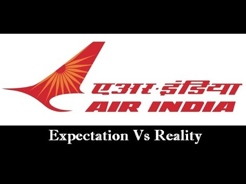 Travelling In Air India Flight - Expectations Vs Reality.