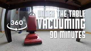 Under The Table and Vacuuming - 360° Relaxation Video