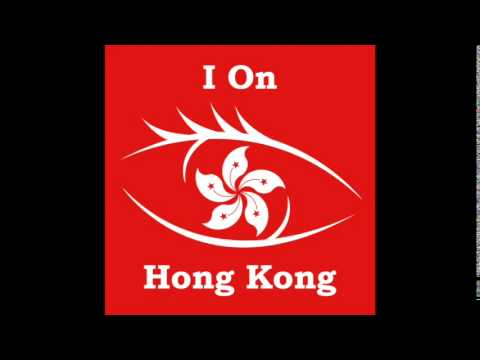 I On Hong Kong - Ep  022 - Live from Occupy Central-Admiralty
