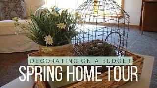 Spring Home Tour 2018 | Farmhouse Style | On a Budget