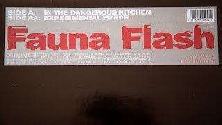Fauna Flash - In The Dangerous Kitchen (vinyl)