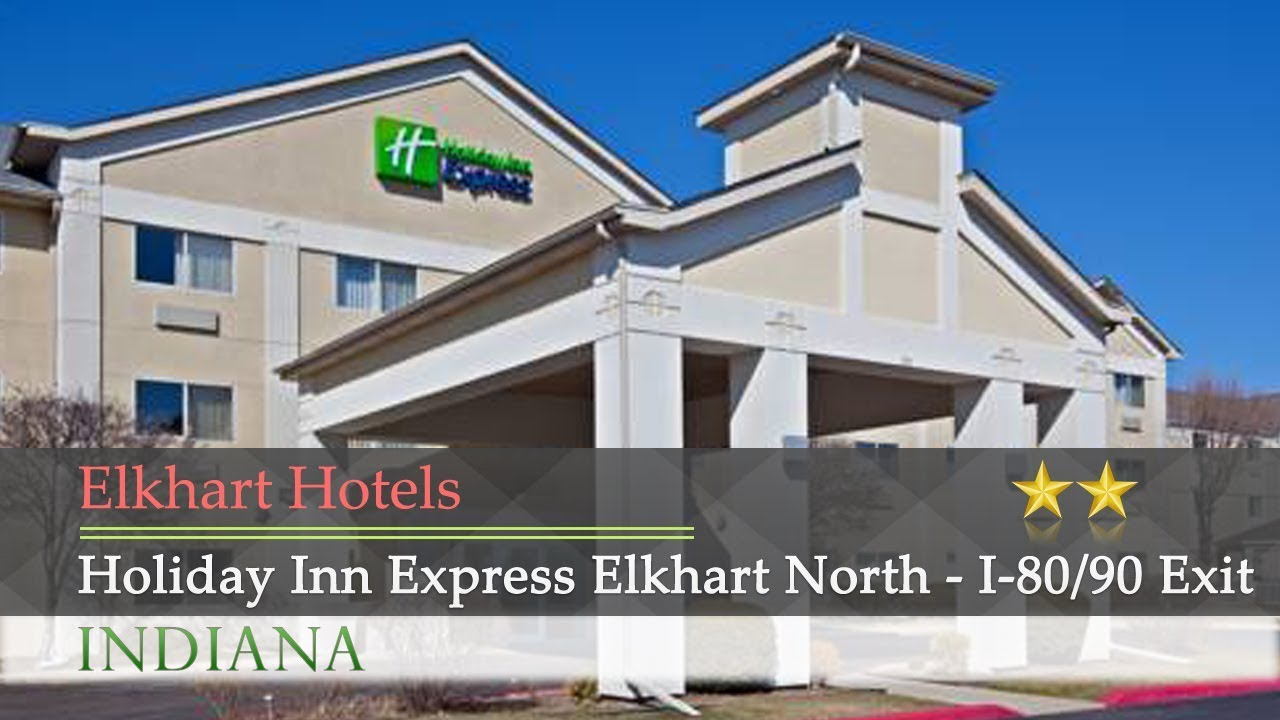 Holiday Inn Express Elkhart North I 80 90 Exit 92 Hotels Indiana