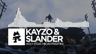 Kayzo & Slander - Holy (feat. Micah Martin) [Monstercat Release]