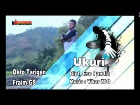 Lagu Karo UKURI - Okto Tarigan Ft Fraim GS   ORIGINAL