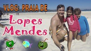 VLOG - Conhecendo a Praia de Lopes Mendes