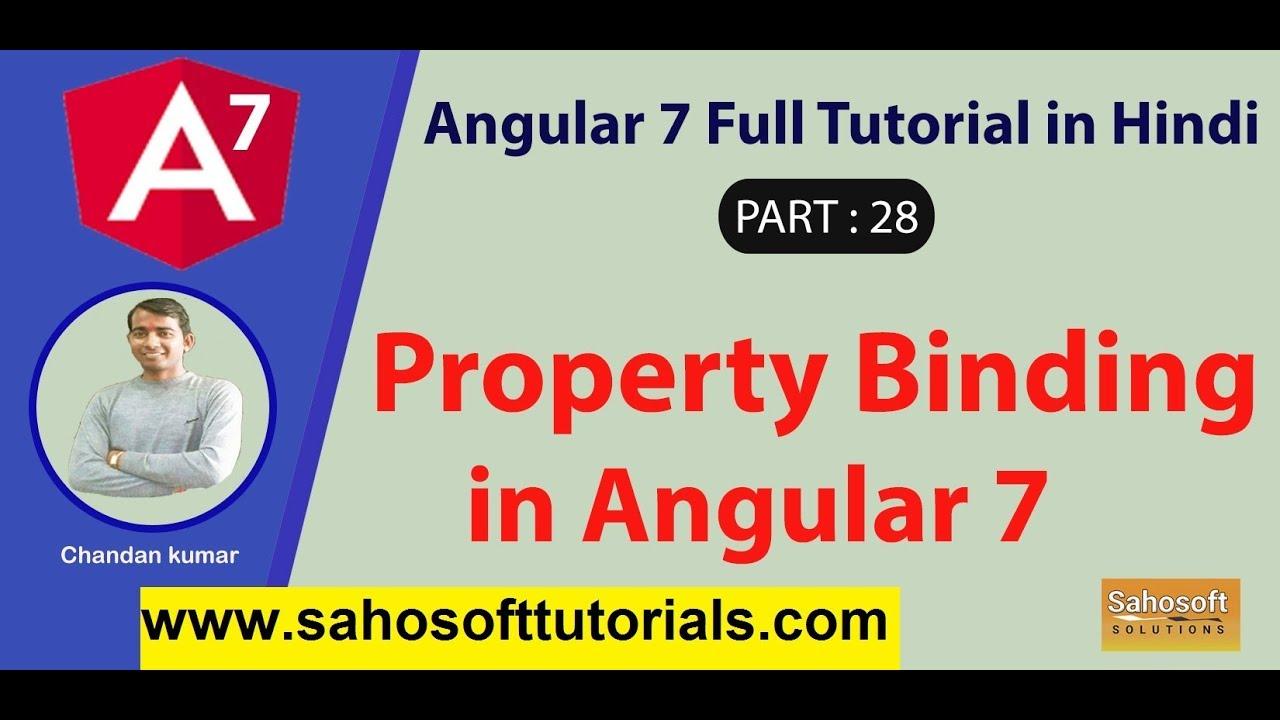 Property Binding in Angular 7 : Part 28 -Angular 7 Full Tutorial in Hindi |  data binding in Agular
