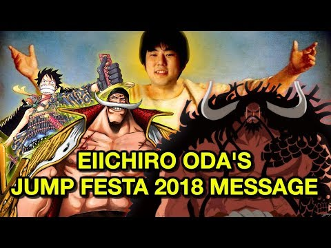 "Eiichiro Oda's ""Legendary"" Message at Jump Festa 2018 - Wano Hype, Whitebeard, One Piece News & More"