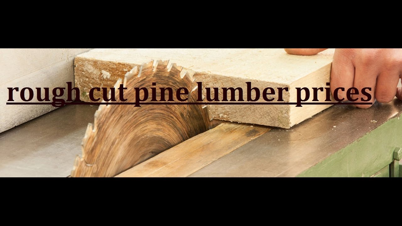 rough cut pine lumber prices, menards lumber prices