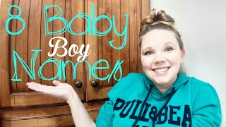8 Baby BOY Names | Guess which one we picked!?!