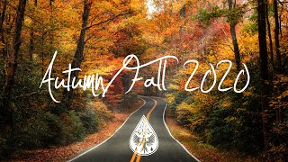 Indie/Indie-Folk Compilation - Autumn/Fall 2020 🍂 (1½-Hour Playlist)