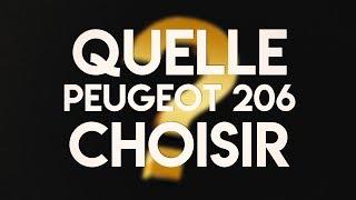 GUIDE D'ACHAT | QUELLE PEUGEOT 206 CHOISIR ?