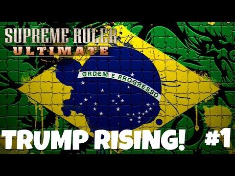 [1] Supreme Ruler Ultimate: BRASIL - TRUMP RISING DLC portugues gameplay vamos jogar