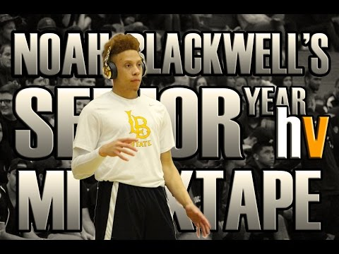 Noah Blackwell's Senior Year HoopVision Mixtape | #sorryforthewait