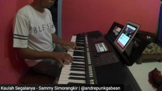 Kaulah Segalanya - Sammy Simorangkir (Piano Cover)