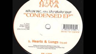 Nalin Inc feat Saturday Soup - Hearts and Lungs