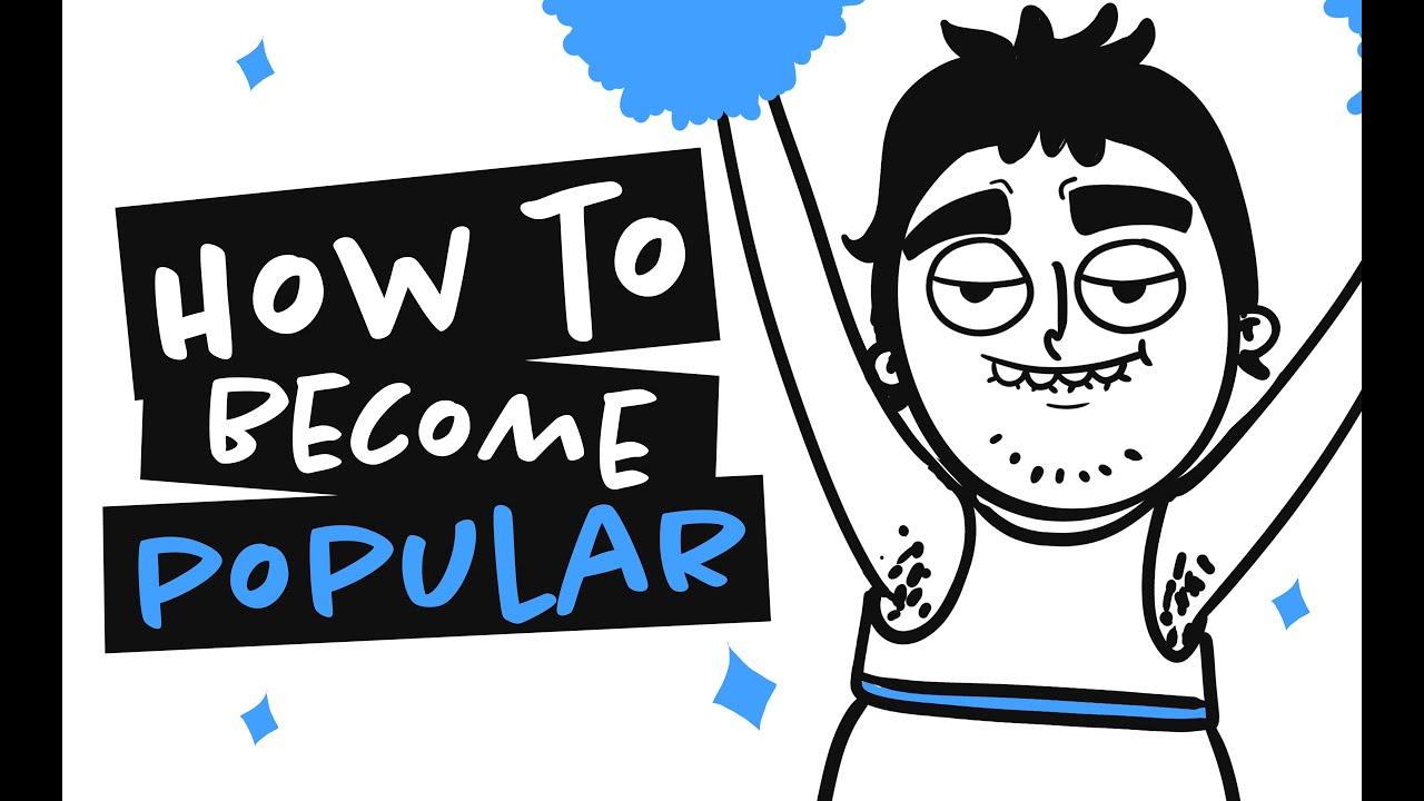 Download How To Become The Most Popular Guy In School And Not To Screw Up ( Animation )