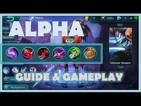 Mobile Legends : Alpha The Ultimate Weapon, Guide & Gameplay - High Elo Guide #6