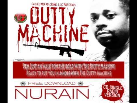 NURAIN - DUTTY MACHINE -LYRIC VIDEO