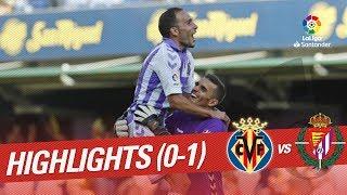 Resumen de Villarreal CF vs Real Valladolid (0-1)