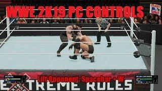 WWE 2K19 PC CONTROLS