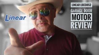 Linear LDCO852 Garage Door Motor Review