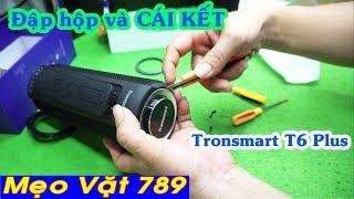 Đập hộp loa thu Bluetooth Tronsmart Elemen T6 Plus và CÁI KẾT