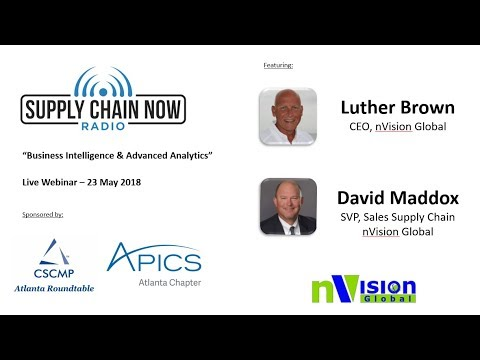 "Supply Chain Now Radio: ""Business Intelligence & Advanced Analytics"""
