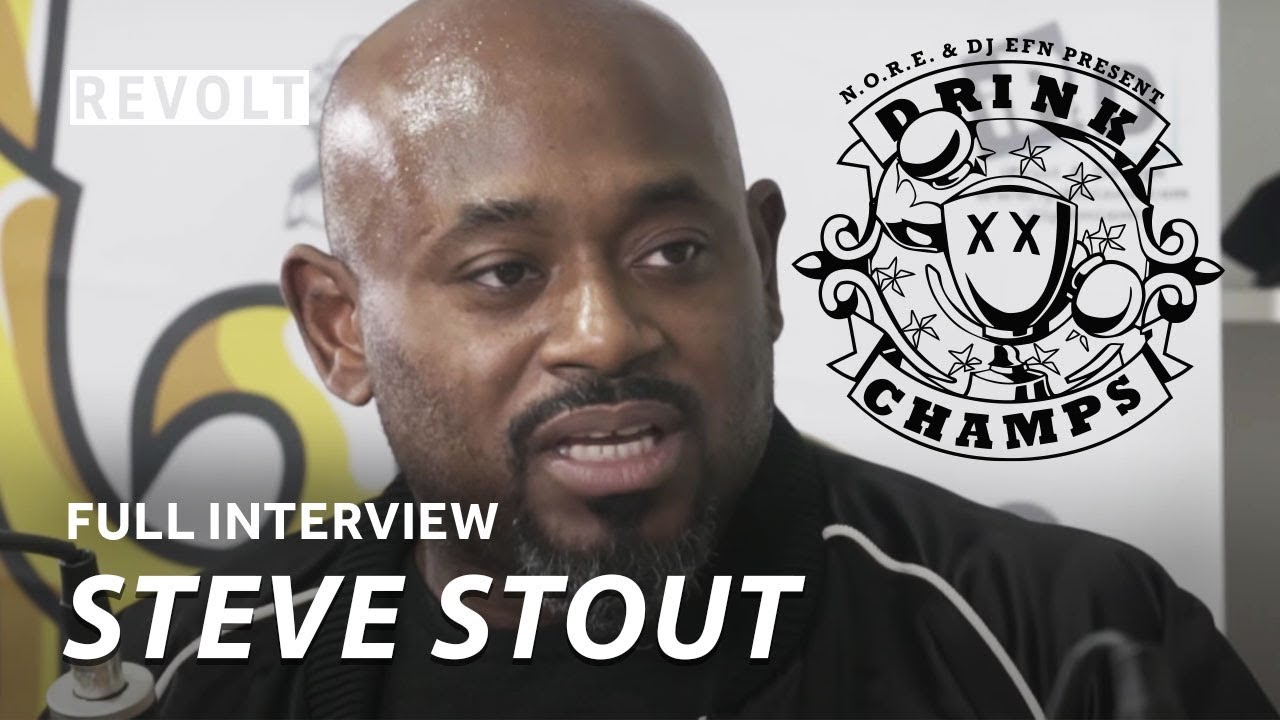 Image result for Steve Stoute | Drink Champs (Full Episode)