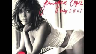 Jennifer Lopez - Baby I Love U (R. Kelly Remix)