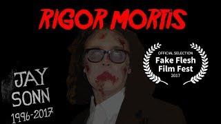 Rigor Mortis (Short 2017)