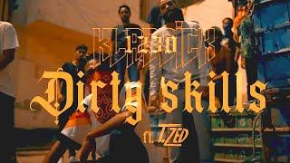 1230 KLASSICK - DIRTY SKILLS (OFFICIAL MUSIC VIDEO) FT. T. ZED
