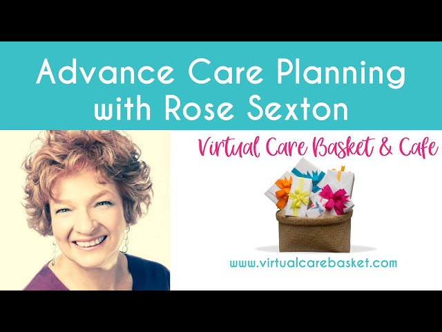 Advance Care Planning with Rose Sexton