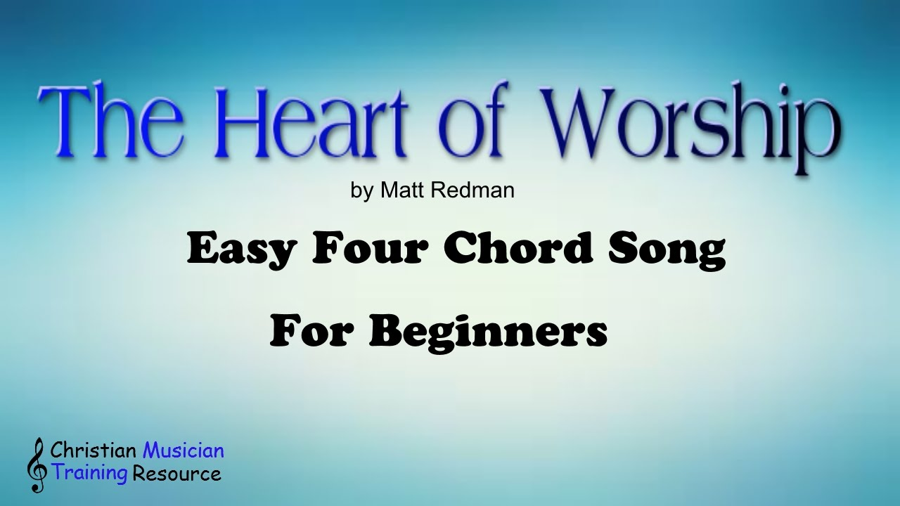 Heart of worship easy four chord song youtube heart of worship easy four chord song hexwebz Gallery