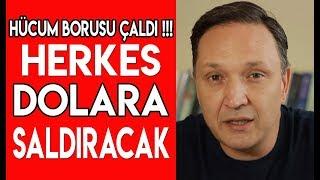 Hücum Borusu Çaldı Herkes Dolara Saldıracak !!!