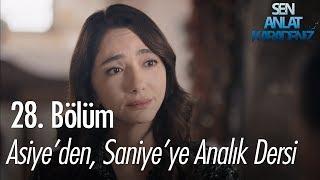 Asiyeden, Saniyeye analık dersi - Sen Anlat Karadeniz 28. Bölüm
