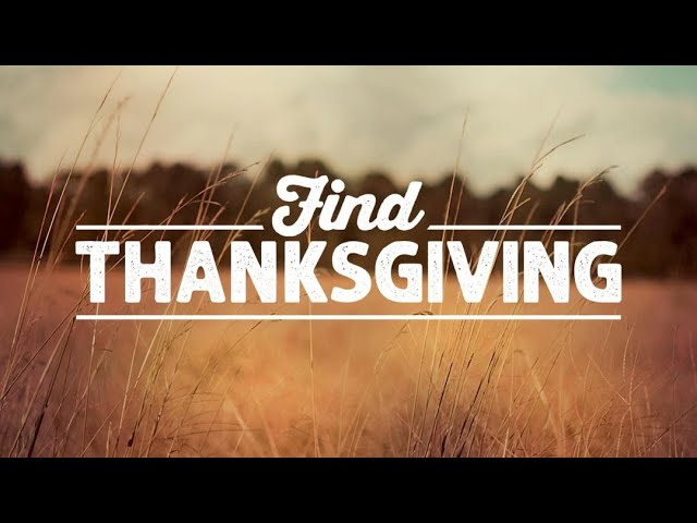 Andrew Itson- Find Thanksgiving ( Part 1) - Robertsdale Church of Christ