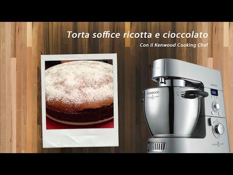 ♨ VIDEO RICETTE KENWOOD Torta soffice ricotta e cioccolato con Kenwood Cooking Chef