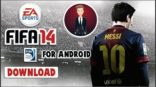 HOW TO DOWNLOAD AND INSTALL GAME FIFA 14 IN ANDROID