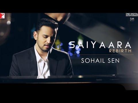 Saiyaara Rebirth | Ek Tha Tiger | Sohail Sen