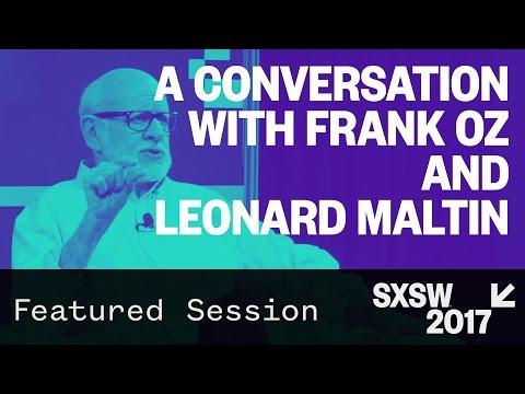 A Conversation with Frank Oz and Leonard Maltin — SXSW 2017