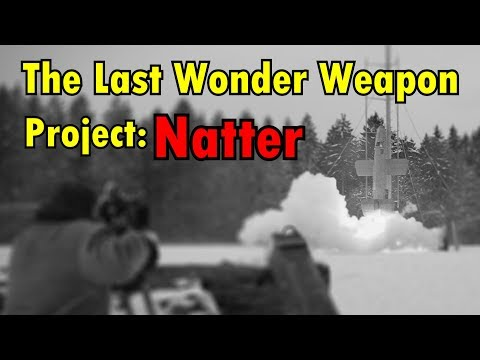 The Last WW2 Wonder Weapon - Project Natter