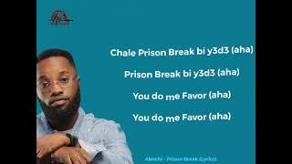 Abochi - Prison Break (Lyrics Video)