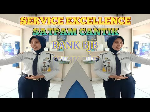 Service Excellence SATPAM Cantik Bank bjb KCP Pemkab - YouTube