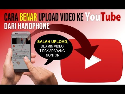 Cara Benar Upload Video Ke Youtube Dari Handphone Youtube