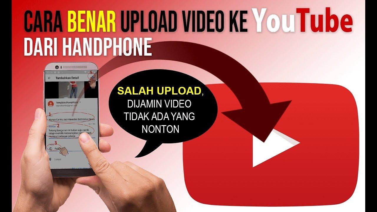 Cara Benar Upload Video Ke Youtube Dari Handphone Youtube