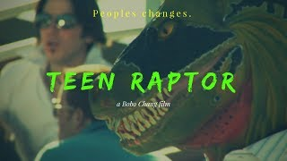 Teen Raptor