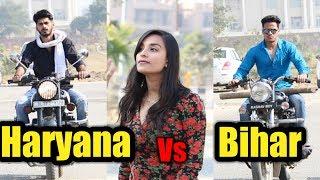 Haryana Vs Bihar 2 - The revenge   Mr.Ak