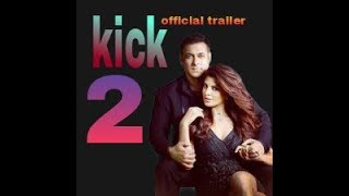Kick 2 | official song | new Bollywood movie | salman khan | jacqueline fernandez | official song
