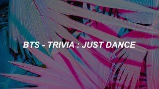 BTS (방탄소년단) 'Trivia 起: Just Dance' Easy Lyrics Mp3